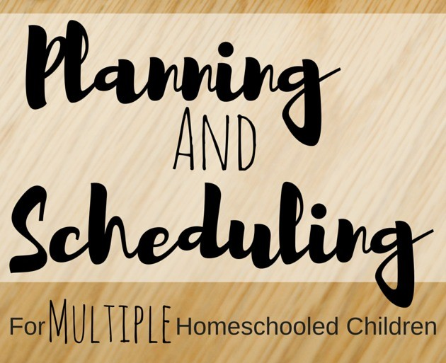 planning and scheduling for multiple homeschooled children free or frugal f