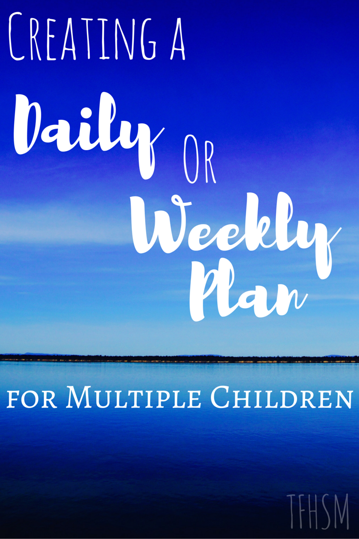 daily and weekly lesson planning for multiple homeschooled children - how to