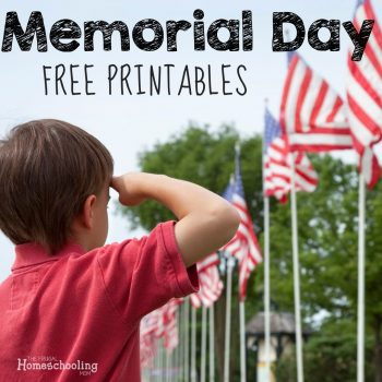 Free Memorial Day Printables and Unit Study Ideas
