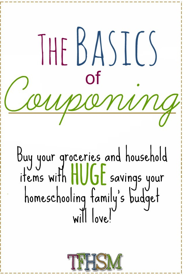Basics of Couponing Couponing 101 The Frugal Homeschooling Mom