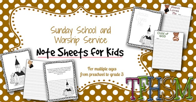 TFHSM Sunday School and Worship Service Note Taking Sheets for kids