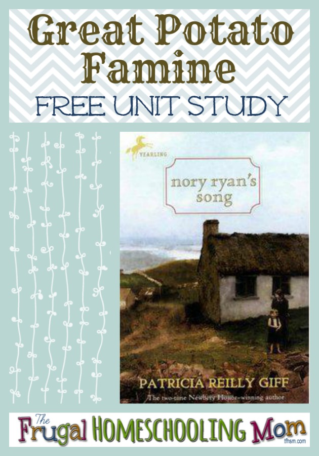 Free Homeschool Unit Study Nory Ryan's Song Great Potato Famine p