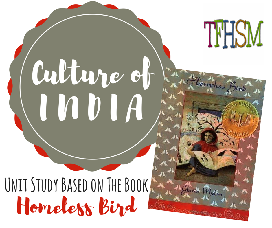 Homeless Bird Free Homeschool Unit Study printables crafts recipes about the culture of India