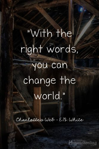 Charlotte's Web Quote EB White - change the world quote