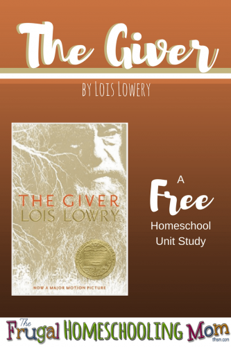 frugal-homeschool-mom-free-unit-study-the-giver-lois-lowery-printables-activities-videos-lesson-plans