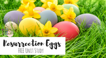Free Resurrection Eggs Unit Study