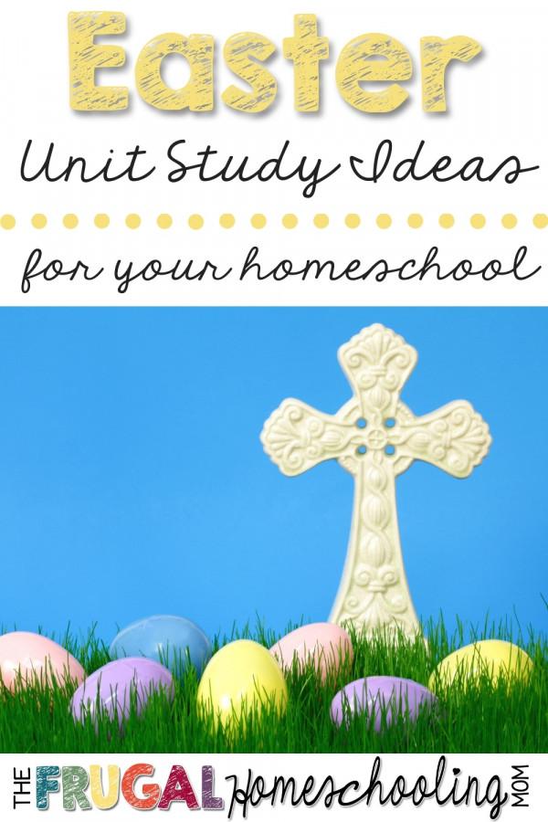 Homeschool Easter Unit Study