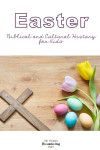 The Story of Easter for Kids - a Christian Worldview