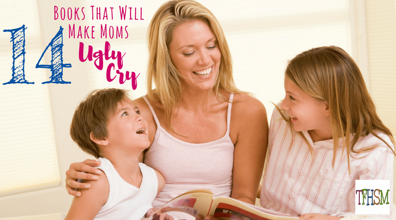 Books that will make homeschool moms cry - great gifts for Mothers Day or Baby Shower gifts f