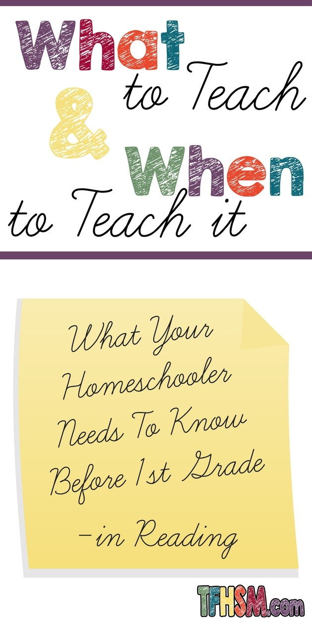 What to Teach and How to Teach It - What Your Child Needs to Know in Reading Before First Grade - The Frugal Homeschooling Mom