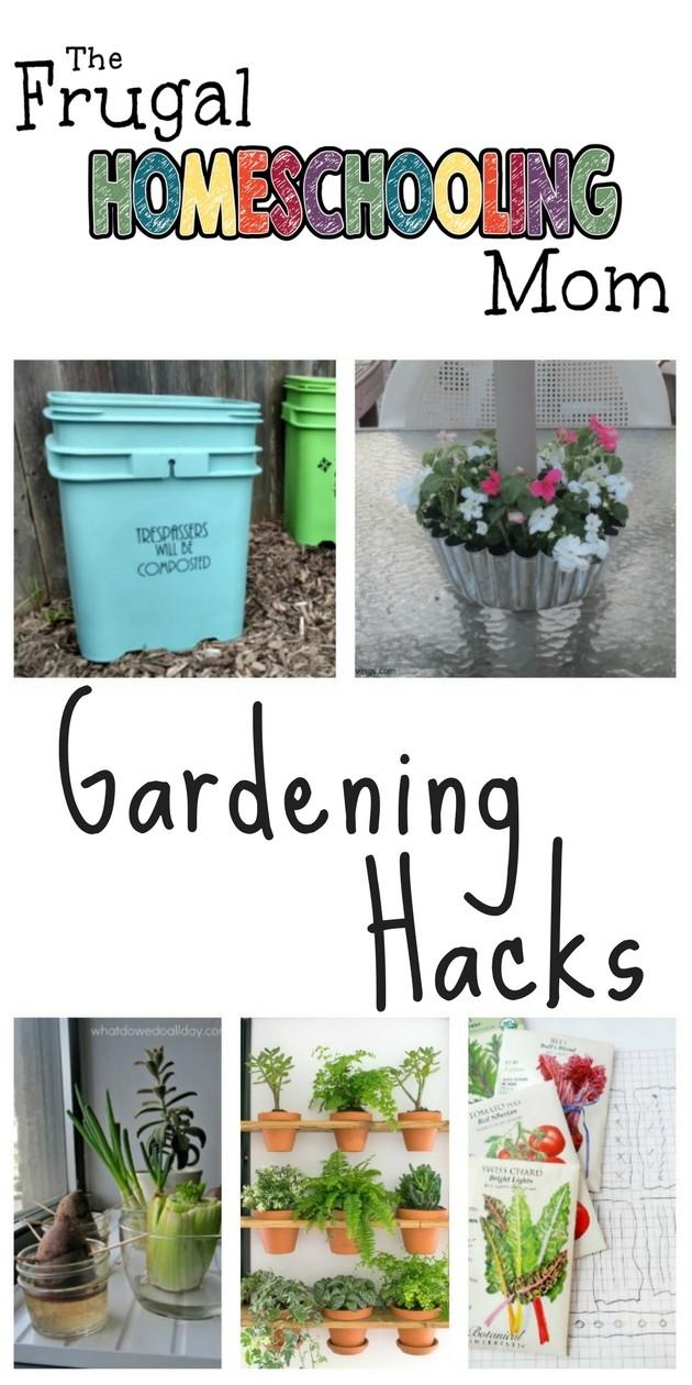 frugal homeschool gardening hacks - Garden Hacks