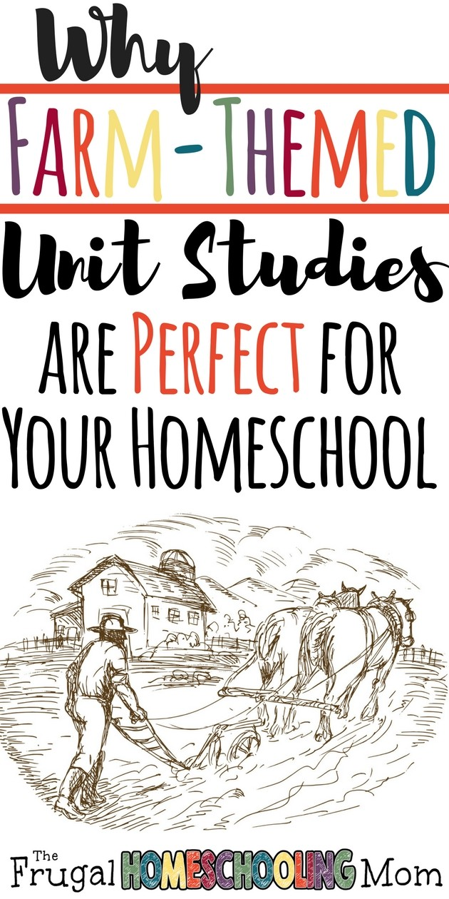 Farm Themed Homeschool Unit Studies - The Frugal Homeschooling Mom