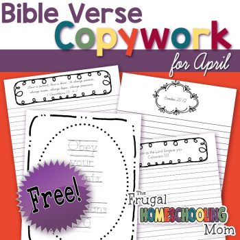 Free Bible Verse Copywork Pages for April Family by TFHSM s