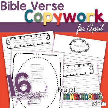 "April Bible Verses on the Topic of ""Family""- Copywork Pages for Kids"