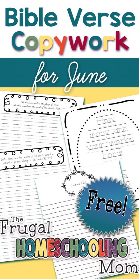 Bible Verses About Nature Perfect for Homeschool Nature Study: Copywork Pages for June