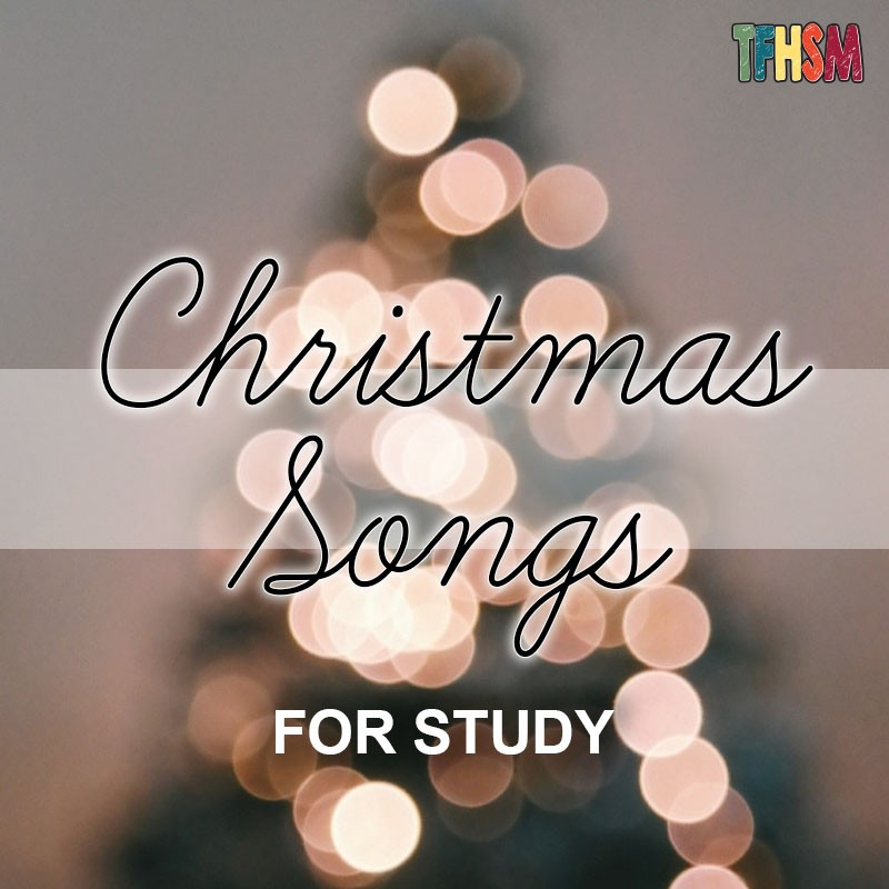 Best Christmas Songs for Homeschool and School Study s