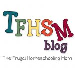 The Frugal Homeschooling Mom aka TFHSM