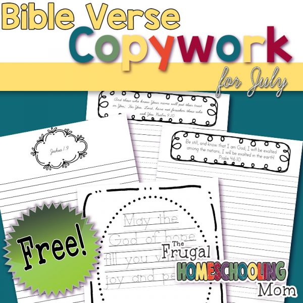 Learning to Trust in God + Bible Verse Copywork Pages for July