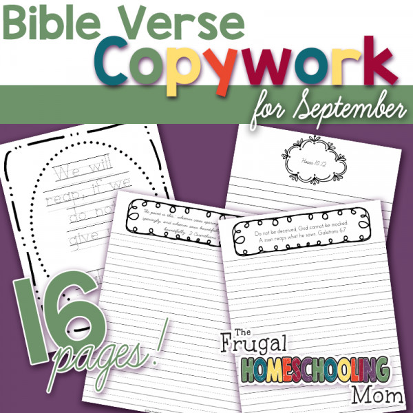 Bible Verses about Sowing and Reaping a Harvest +FREE Bible Copywork Pages for September