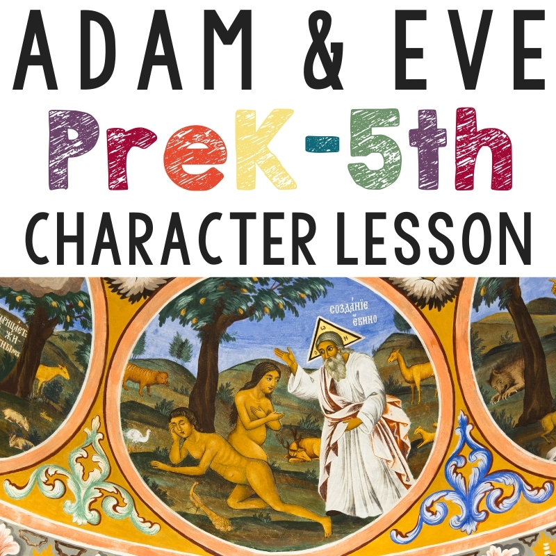 Bible Character Lesson for Preschool - Adam and Eve