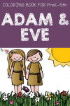 Preschool Bible Characters Story and Lesson Adam and Eve